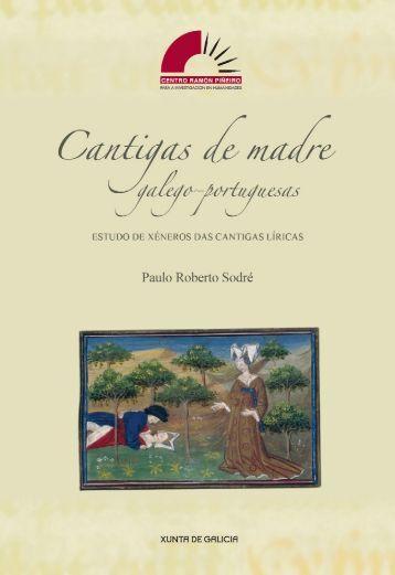 Cantigas de madre galego-portuguesas - Centro Ramón Piñeiro ...