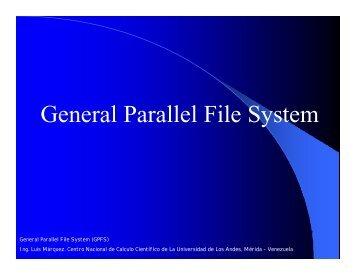 General Parallel File System - Universidad de Los Andes