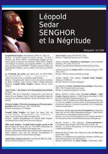 Léopold Sedar SENGHOR et la Négritude Léopold Sedar ...