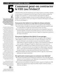 5Comment peut-on contracter le VIH (ou l'éviter)?