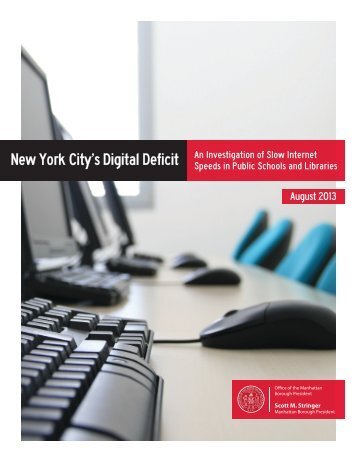 New York City's Digital Deficit - Manhattan Borough President
