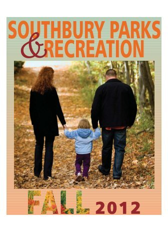 Parks and Recreation Fall Brochure 2012 - Town of Southbury ...