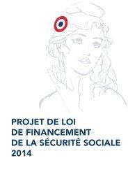 Le projet de loi de financement de la sécurité sociale 2014. Dossier ...