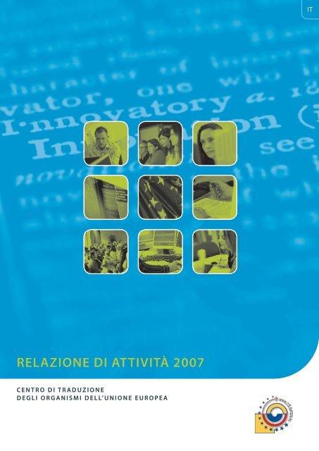 RELAZIONE DI ATTIVITÀ 2007 - Translation Centre for the Bodies of ...