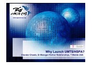 Why Launch UMTS/HSPA? - 4G Americas