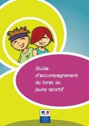 Guide d'accompagnement du livret du jeune sportif - DRDJS des ...