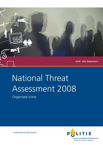 National Threat Assessment 2008. Organised Crime - Politie