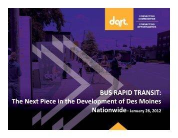 BUS RAPID TRANSIT: The Next Piece in the Development of Des ...