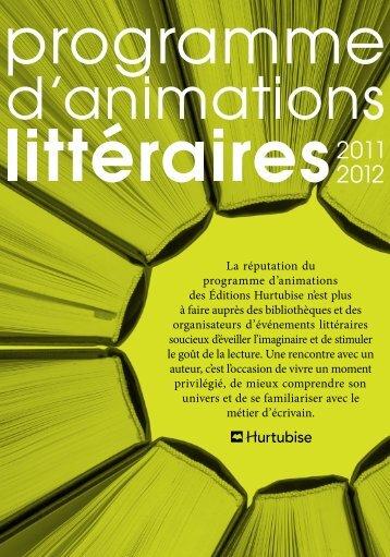 La réputation du programme d'animations des Éditions Hurtubise n ...