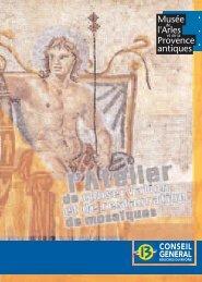 2 - Musée départemental Arles antique - Conseil général des ...