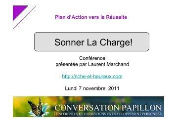 Sonner la Charge - Conversation Papillon