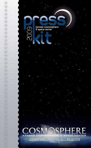 2011 Press Kit - Kansas Cosmosphere and Space Center