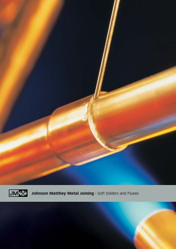 Soft Solders and Fluxes - Johnson Matthey Metal Joining