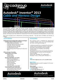 Autodesk® Inventor® 2013 Cable and Harness Design - Cadgroup