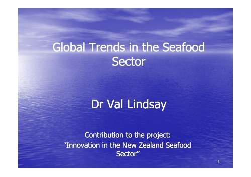 Global trends in the seafood sector. Contribution to the