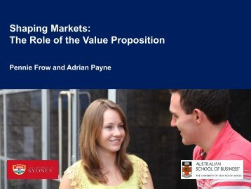 Shaping markets: The role of the value proposition