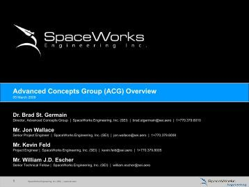 advanced concepts group acg overview spaceworks advanced concepts business