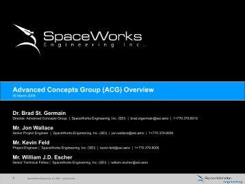 Advanced Concepts Group (ACG) Overview - SpaceWorks ...