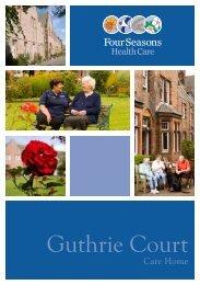 Guthrie Court Brochure - Four Seasons Health Care