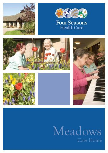 The Meadows Brochure - Four Seasons Health Care