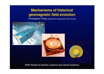 Mechanisms of historical geomagnetic field evolution