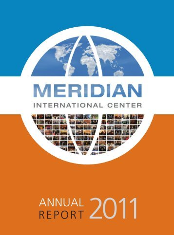 ANNUAL REPORT 2011 - Meridian International Center