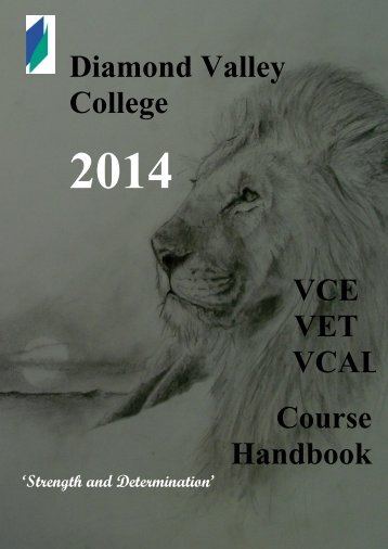 2014 VCE & VCAL Handbook - Diamond Valley College