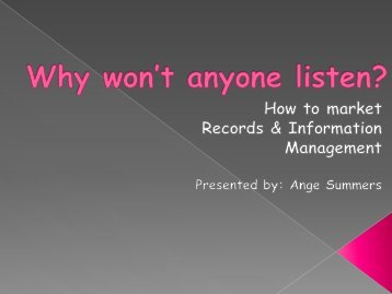 Why won't anyone listen? How to market information management