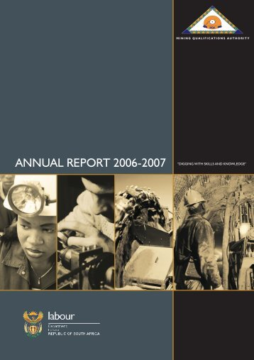"ANNUAL REPORT 2006-2007 ""diggiNg wiTh skiLLs ANd ... - MQA"