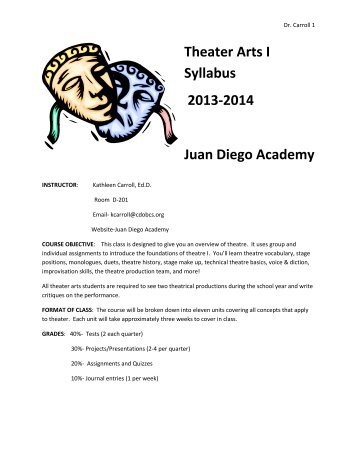 Theater Arts I Syllabus.pdf - Juan Diego Academy