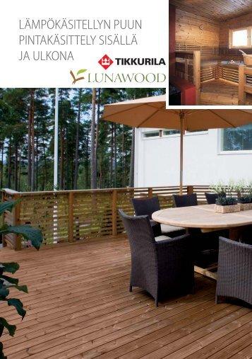 lämpökäsitellyn puun pintakäsittely sisällä ja ulkona - Lunawood