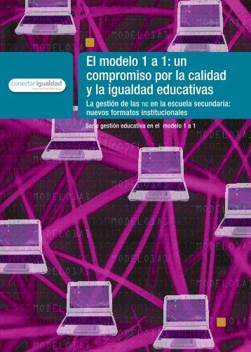 El modelo 1 a 1: un compromiso por la calidad y la ... - Portal Ceibal
