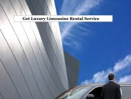 Get Luxury Limousine Rental Service