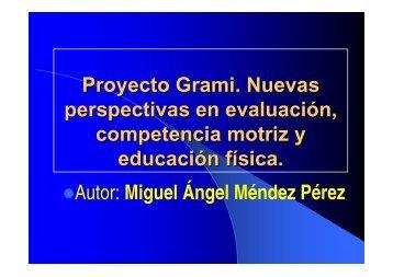 Proyecto Grami. Nuevas perspectivas en evaluación, competencia ...