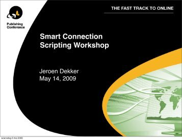 Smart Connection Scripting Workshop - WoodWing Community Site