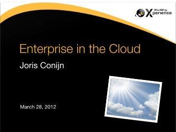 Enterprise in the Cloud, Joris Conijn.pdf - WoodWing Community Site