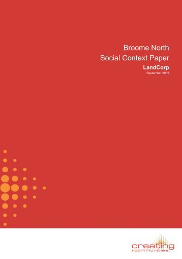 Broome North Social Context Paper - Shire of Broome