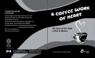 the story of fair trade coffee in Mexico - Falls Brook Centre
