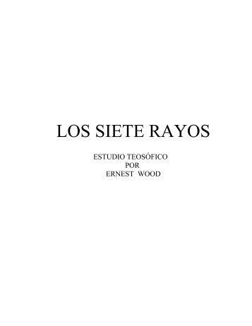 Los Siete Rayos.pdf - Logia Teosófica Miami-Dade Blavatsky