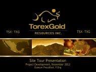 Project Development Presentation - Torex Gold Resources Inc.
