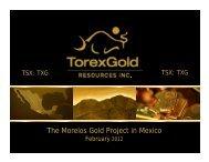 Corporate Presentation - Torex Gold Resources Inc.