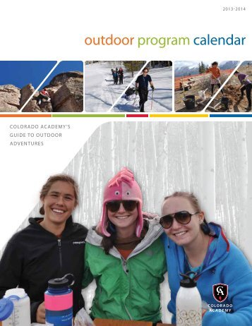 2013-2014 CA Outdoor Program Calendar - Colorado Academy