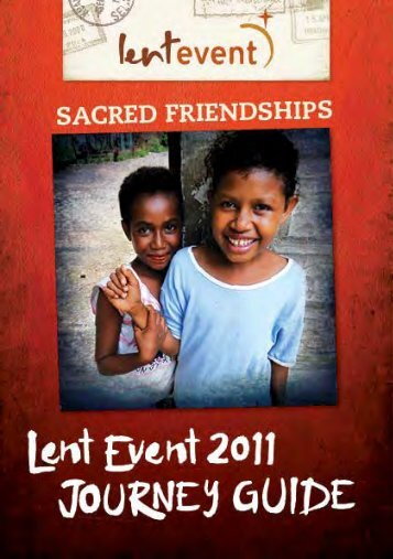Lent Event 2011 Journey Guide – Week One - UnitingWorld