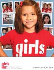 annual report 2012 - Girls Incorporated of Greater Santa Barbara
