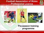 Wales Pre-Season Programme (Pro Licence)