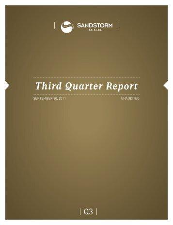 Third Quarter Report - Sandstorm Gold Ltd.
