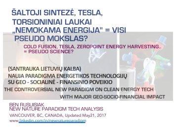 """Šaltoji termobranduolinė sintezė : """"Nemokama energija"""" = Pseudo mokslas?(Anotacija lietuvių kalba)  / Cold Fusion : """"Free Energy"""" = Pseudo Science?"""