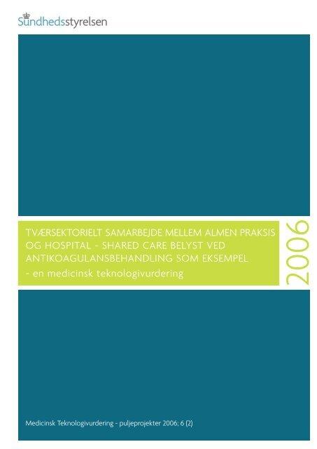 Tværsektorielt samarbejde mellem almen praksis og hospital - CFK ...