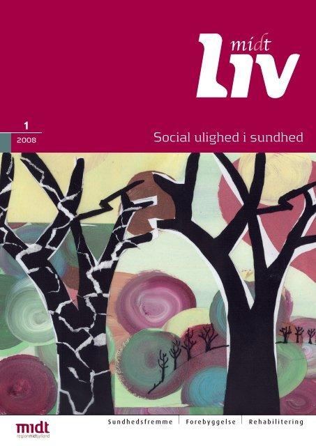 Social ulighed i sundhed - Region Midtjylland