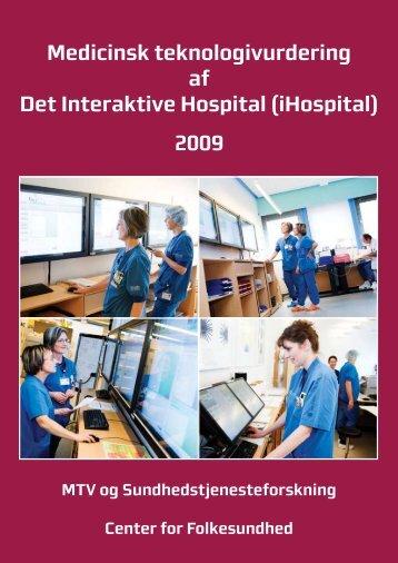 Medicinsk teknologivurdering af Det Interaktive Hospital (iHospital ...